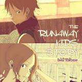 THE RUNAWAY KIDS' STORY